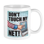 Don't Touch My Net! Mug