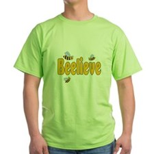 Beelieve T-Shirt