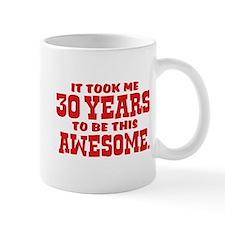 Funny 30th Birthday Mug