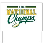 2010 Nat10nal Champs Yard Sign