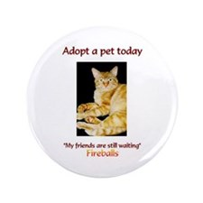 "Adopt A Pet - 3.5"" Button"