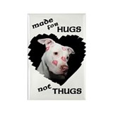 Made for Hugs, Not Thugs Rectangle Magnet (100 pac
