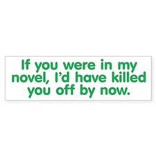 In My Novel - Writer Bumper Sticker