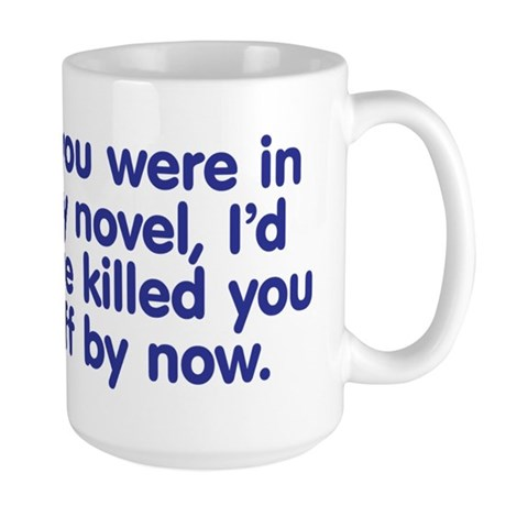 In My Novel - Writer Large Mug