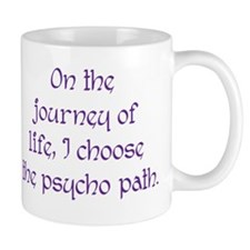 Psycho Journey of Life Small Mug