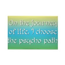Psycho Journey of Life Rectangle Magnet (10 pack)