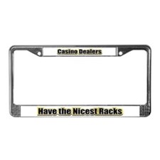 Dealers have the Nicest Racks License Plate Frame