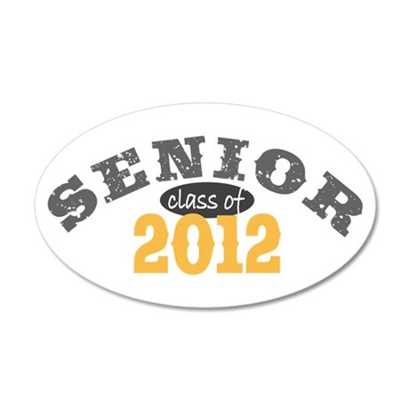 Senior Class of 2012 22x14 Oval Wall Peel