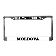 Rather be in Moldova License Plate Frame