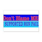 Don't Blame ME-RP 22x14 Wall Peel