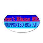 Don't Blame ME-RP 38.5 x 24.5 Oval Wall Peel