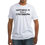 Happiness is Caribbean Fitted T-Shirt