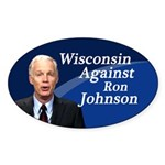 Wisconsin Against Ron Johnson sticker