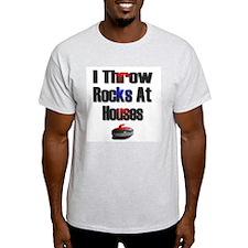 I Throw Rocks At Houses Ash Grey T-Shirt
