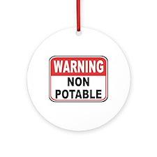 Non Potable Ornament (Round)