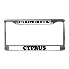 Rather be in Cyprus License Plate Frame