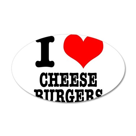 I Heart (Love) Cheeseburgers 38.5 x 24.5 Oval Wall