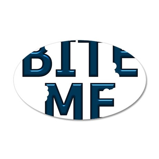 Bite Me Design 38.5 x 24.5 Oval Wall Peel
