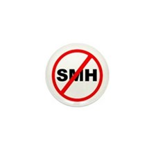 No SMH Mini Button (10 pack)