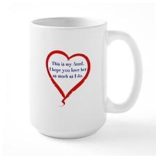 I Love My Aunt Mug