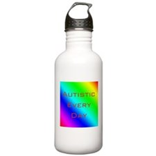 Autistic Every Day Water Bottle