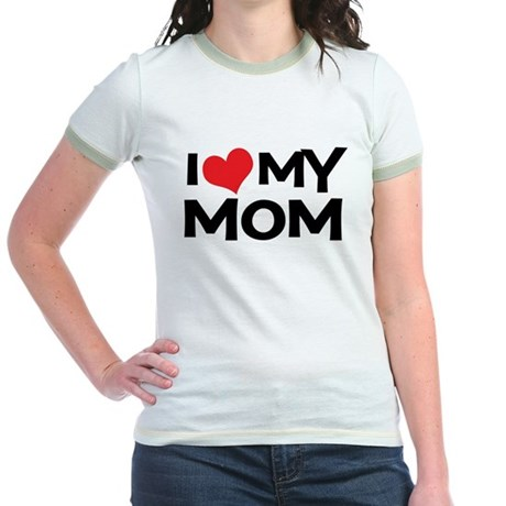 I Love My Mom Jr. Ringer T-Shirt