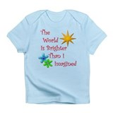 The World Is Brighter Infant T-Shirt