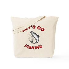 Lets Go fishing Tote Bag