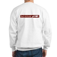"""Bad Attitude"" Sweatshirt"