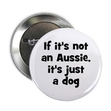 If it's not an Aussie, it's j Button