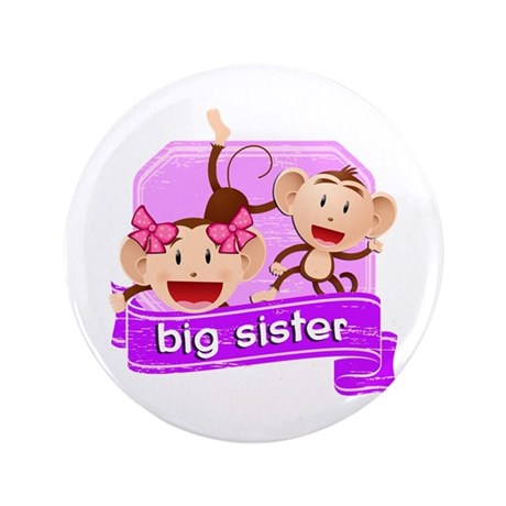 "Big Sister Monkey 3.5"" Button"