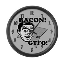 Bacon Or GTFO Large Wall Clock