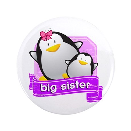 "Big Sister Penguin 3.5"" Button"