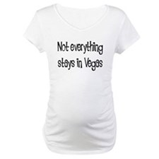 Not Everything Stays in Vegas Shirt