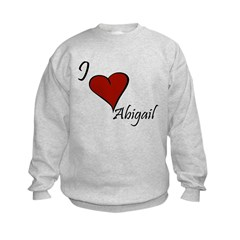 I love Abigail Kids Sweatshirt