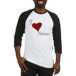 I love Adrian Baseball Jersey