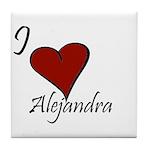 I love Alejandra Tile Coaster
