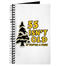 55 Isn't Old, If You're A Tree Journal