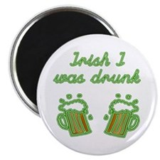 "Irish I Was Drunk 2.25"" Magnet (100 pack)"