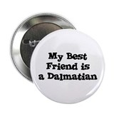 "My Best Friend is a Dalmatian 2.25"" Button (10 pac"