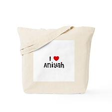 I * Aniyah Tote Bag