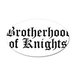 Brotherhood of Knights 22x14 Oval Wall Peel