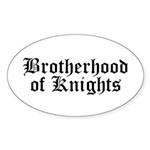 Brotherhood of Knights Sticker (Oval)