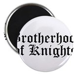 Brotherhood of Knights Magnet