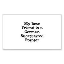 My Best Friend is a German Sh Sticker (Rectangular