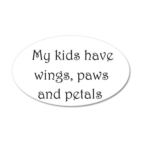 My kids have wings,paws,and 20x12 Oval Wall Decal