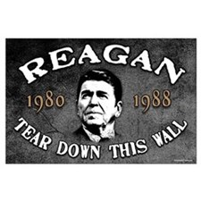 Reagan Tear Down This Wall Large Poster