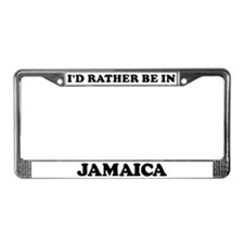Rather be in Jamaica License Plate Frame