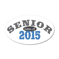 Senior Class of 2015 38.5 x 24.5 Oval Wall Peel