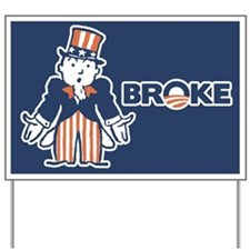 BrOke Uncle Sam - w/word Yard Sign